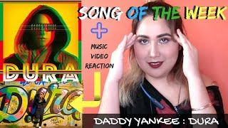 Song Of The Week: Daddy Yankee - Dura