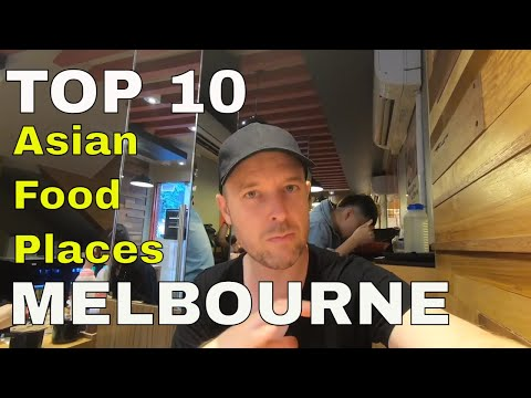 TOP 10 BEST Asian Restaurants In Melbourne...MY FAVOURITES!!
