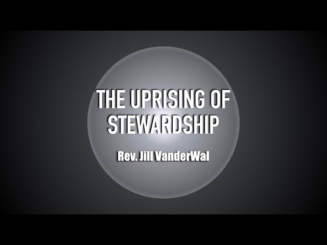 May 9th, 2021: The Uprising of Stewardship