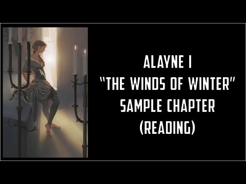 Alayne I THE WINDS OF WINTER Sample Chapter (reading)