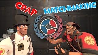 Crap matchmaking -