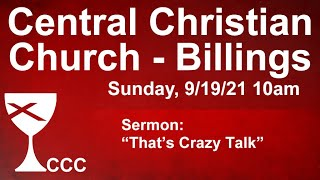 Billings Central Christian Church Sunday Service 9/19/21