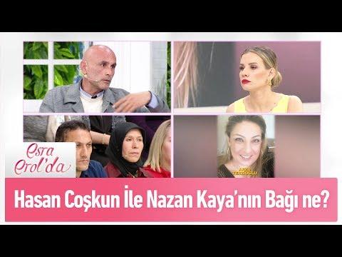 Hasan Coşkun ve Nazan Kaya arasındaki bağ ne? - Esra Erol'da 10 Nisan 2019
