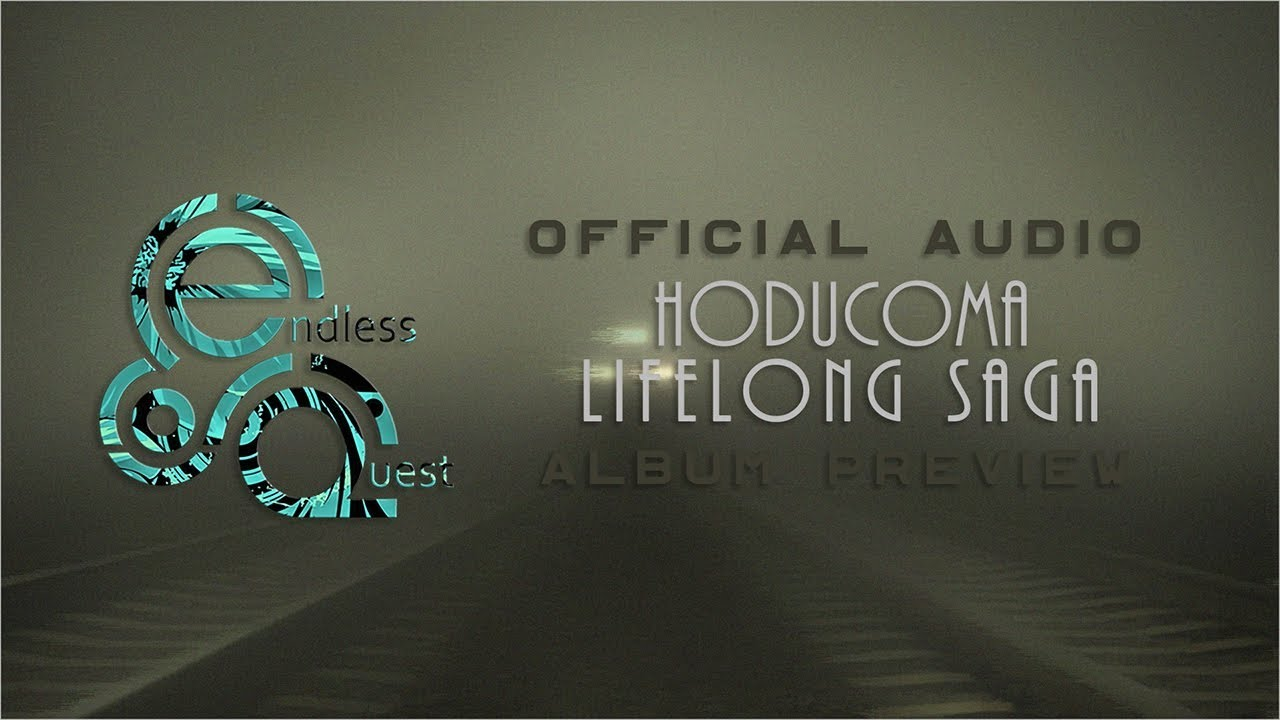 Hoducoma - Lifelong Saga |Album Preview|