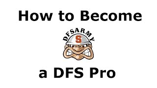 How to Become a DFS Pro