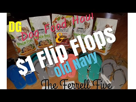 Old Navy $1 Flip Flops! Dollar General Beneful Dof Food HAUL!! 6/23/18