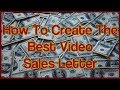 12 Steps To A Great Video Sales Letter