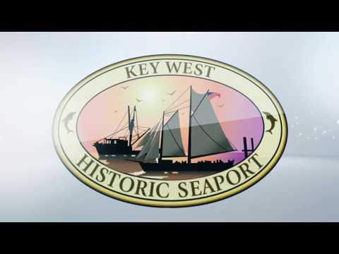 Key West Historic Seaport  -  Official Video