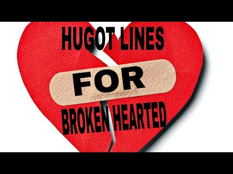 HUGOT LINES FOR BROKEN HEARTED