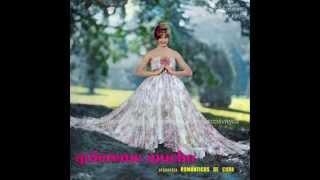 LP 1959 ROMÁNTICOS DE CUBA QUIEREME MUCHO 24 TEMAS