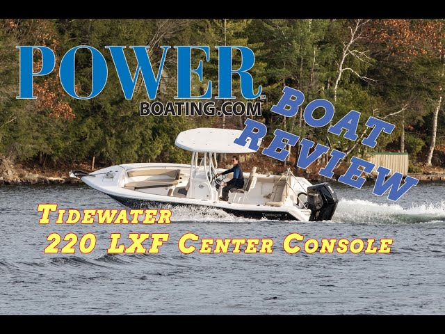 (live) 2021 #Tidewater 220 LXF Center Console Video (Boat Review BEST FISHING BOAT)