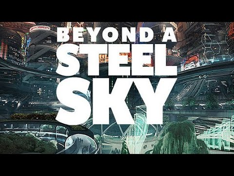 Let's play Beyond a steel sky EP1  