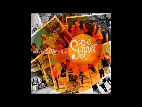 The Summer Set - Love Like This (Full Album)