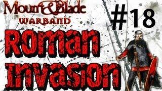Attack the castle! M&B Roman Invasion Ep.18.