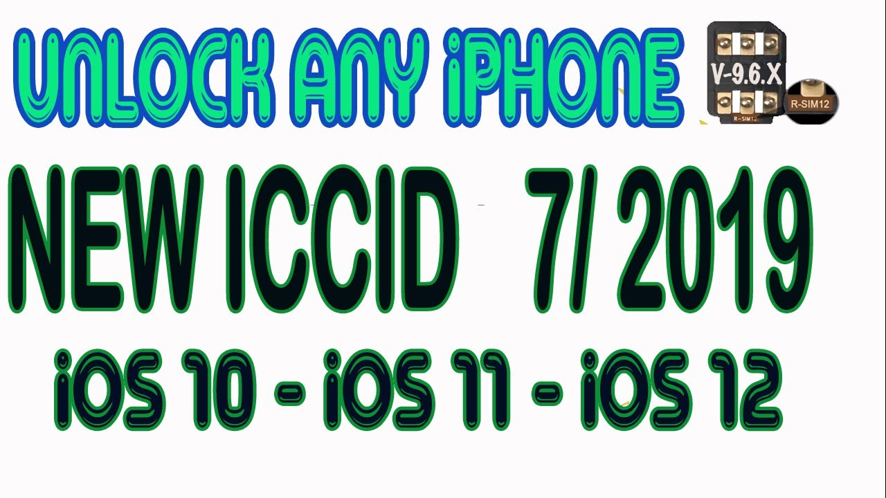 How to Unlock ANY iPhone, Rsim 12 up iOS 12 3 1 New ICCID 7/2019