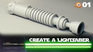 Blender Beginner Tutorial: Create a Lightsaber - 1 of 2