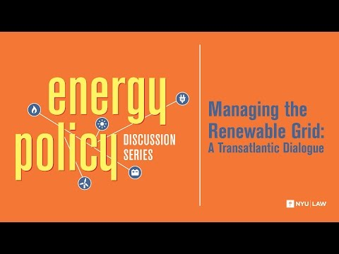 Managing the Renewable Grid: A Transatlantic Dialogue