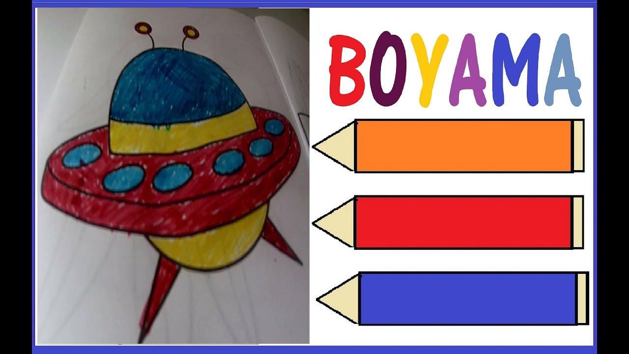 Uzay Araci Ufo Boyama Boyama Videoları Youtube