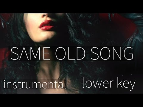 The Weeknd - Same Old Song **(INSTRUMENTAL - Lower Key)**