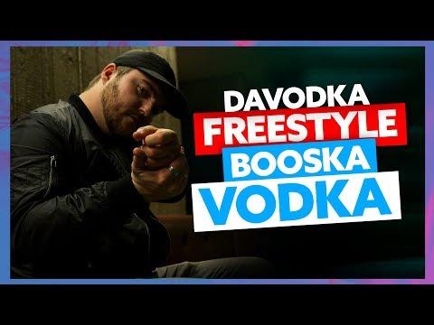 DAVODKA | Freestyle Booska Vodka