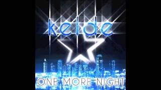 Kelde - One More Night (Teaser)