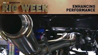RIG WEEK: Enhancing Performance ► All 4 Adventure TV