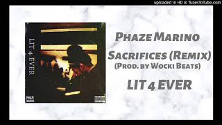 Drake - Sacrifices ft. 2 Chainz & Young Thug (Phazemix) (Prod by Wocki Beats) | Lit 4 Ever