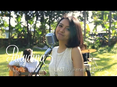 A Love That Will Last - Renee Olstead (Cover) by Paty Dina