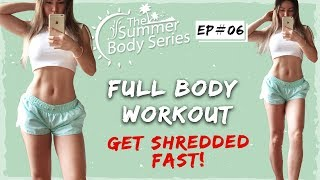 Full Body Workout | Get Shredded FAST! | Fat Burning HIIT Cardio