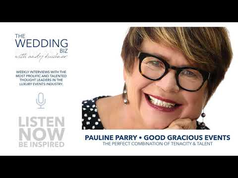 Pauline Parry: The Masterful Orchestration of Good Gracious Events