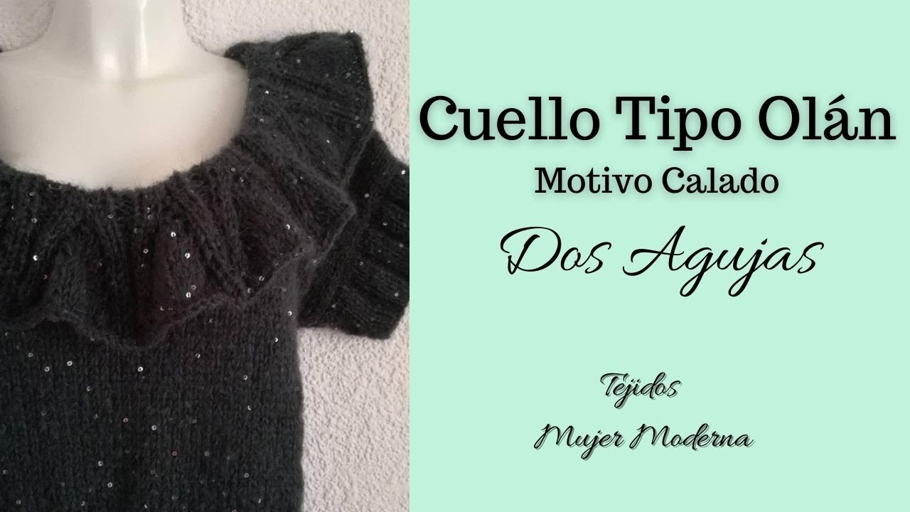 COMO TEJER MOTIVO CALADO TIPO OLAN // Blusa Luce // Tejida con Agujas