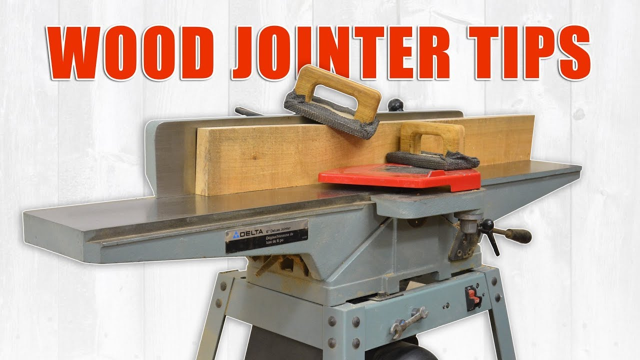 Wood Jointer Tips For Setting Up And Using A Jointer
