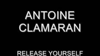 Antoine Clamaran - Release yourself