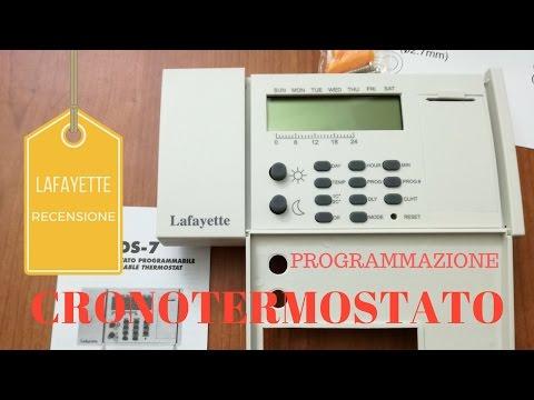 CRONOTERMOSTATO CDS-7 LAFAYETTE .. PROGRAMMAZIONE E RECENSIONE