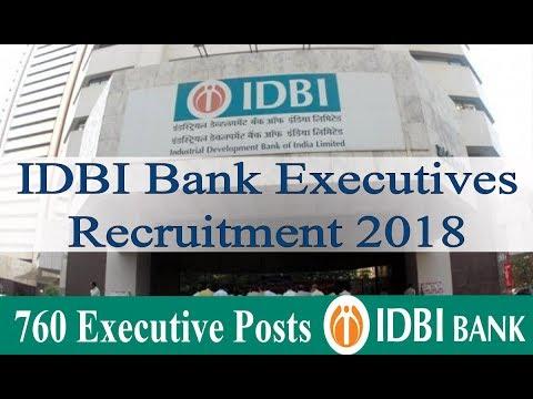 idbi bank executives recruitment 2018 760 bank executive jobs at idbi