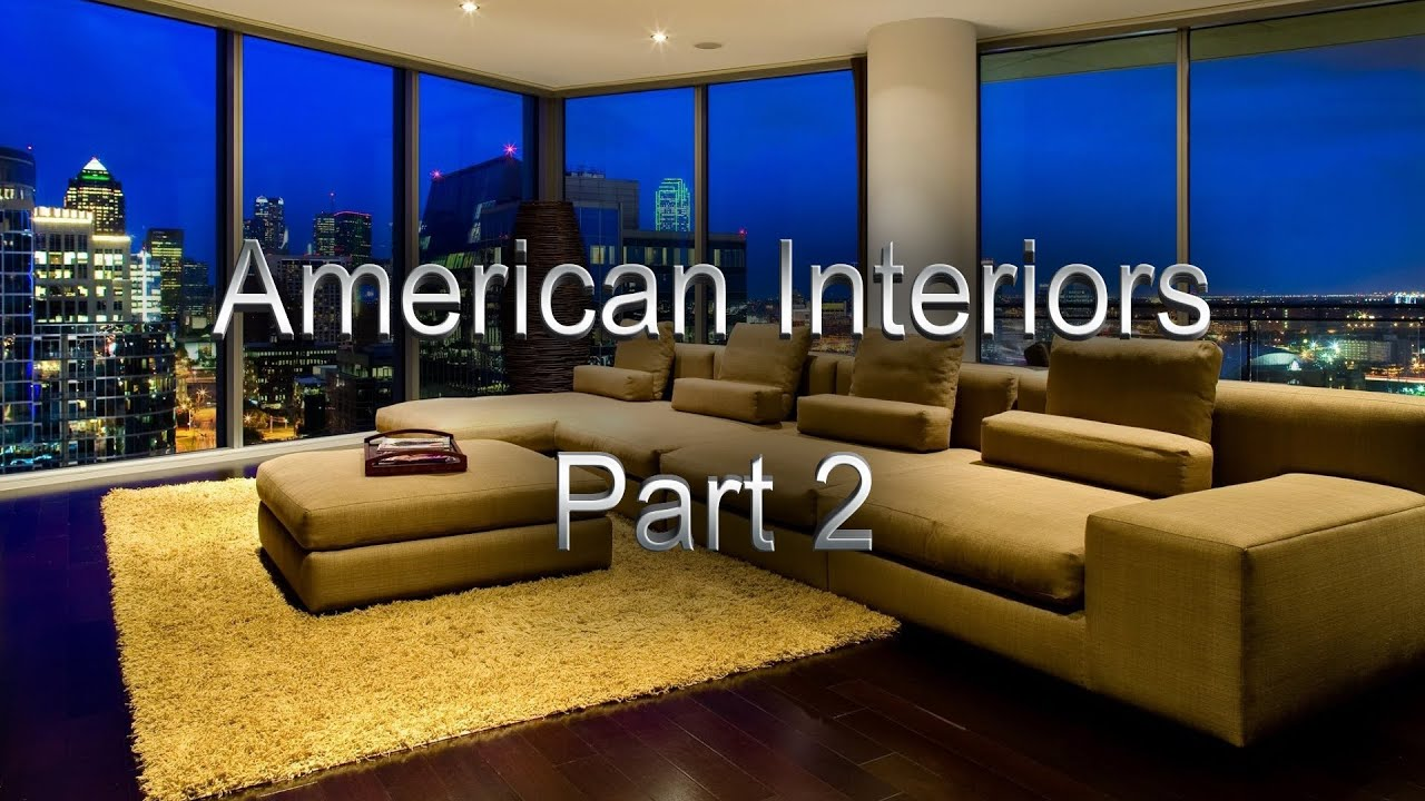 The home interiors in the usa american interiors for Interior design usa