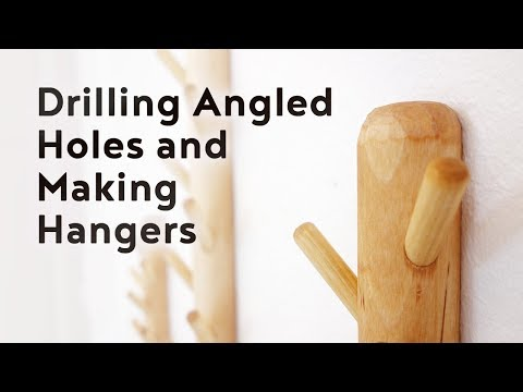 Make Hangers and Drill Angled Holes