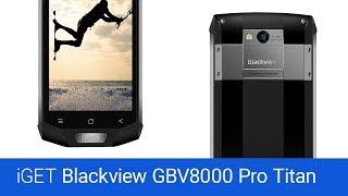 iGET Blackview GBV8000 Pro Titan  (recenze)