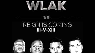 W.L.A.K. - ARENA (ft Dre Murray & Christon Gray)
