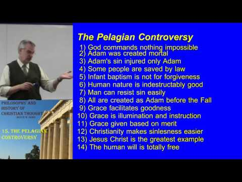 31. The Pelagian Controversy
