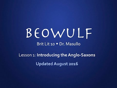 Beowulf, Lesson 1: Introducing the Anglo Saxons (2016)