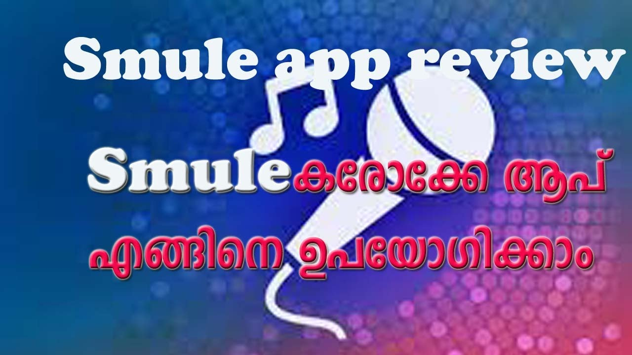 Smule app detaile review malayalam youtube smule app detaile review malayalam stopboris Image collections