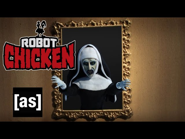 Sister Act 2: Back in the Valak | Robot Chicken | adult swim