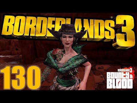 Bounty of Blood, Begins  | Borderlands 3 (DLC 3) - #130 |