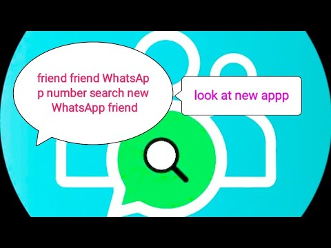 Number share and friend search WhatsApp number new friend