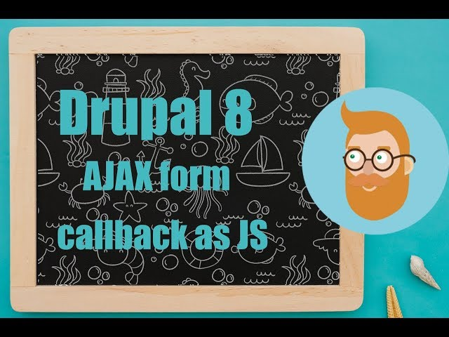Drupal 8 AJAX form trigger JS callback | Drupal Up - Drupal