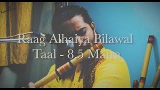 Raag Alhaiya Bilawal || Taal 8.5 Matra || Flute by Panchajanya