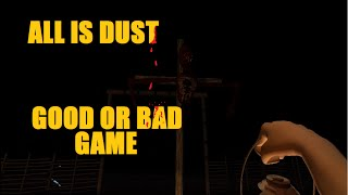 All Is Dust Gameplay - Free Horror Game