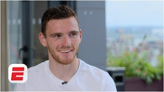 Liverpool will win the league if we beat Manchester City - Andrew Robertson | Premier League