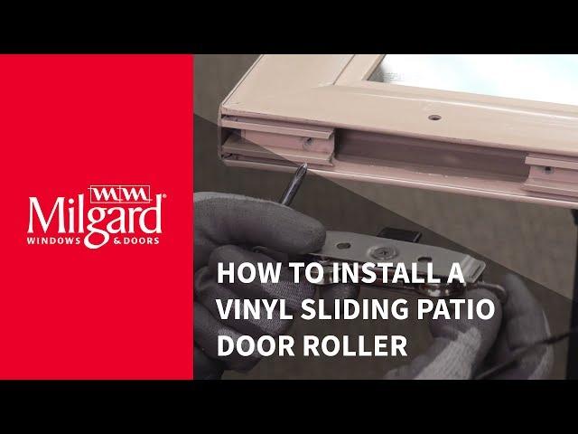 How to Install a Patio Door Roller
